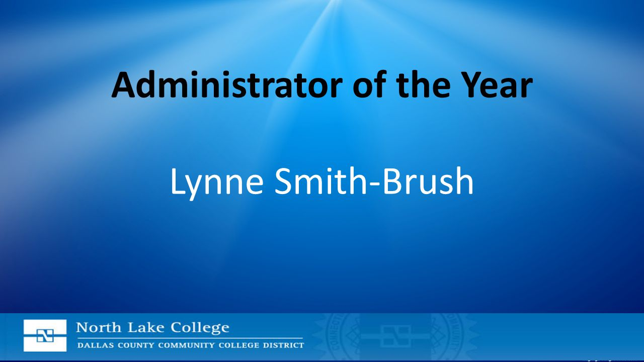 Administrator of the Year Lynne Smith-Brush