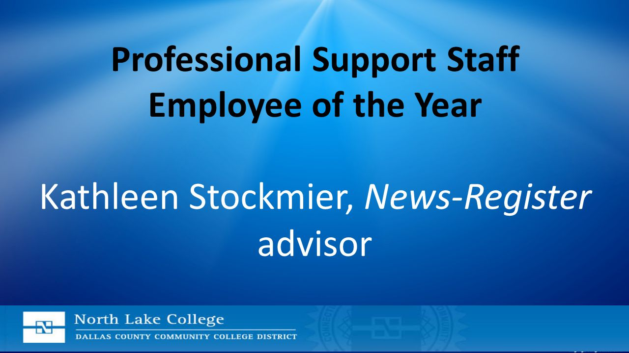 Professional Support Staff Employee of the Year Kathleen Stockmier, News-Register advisor