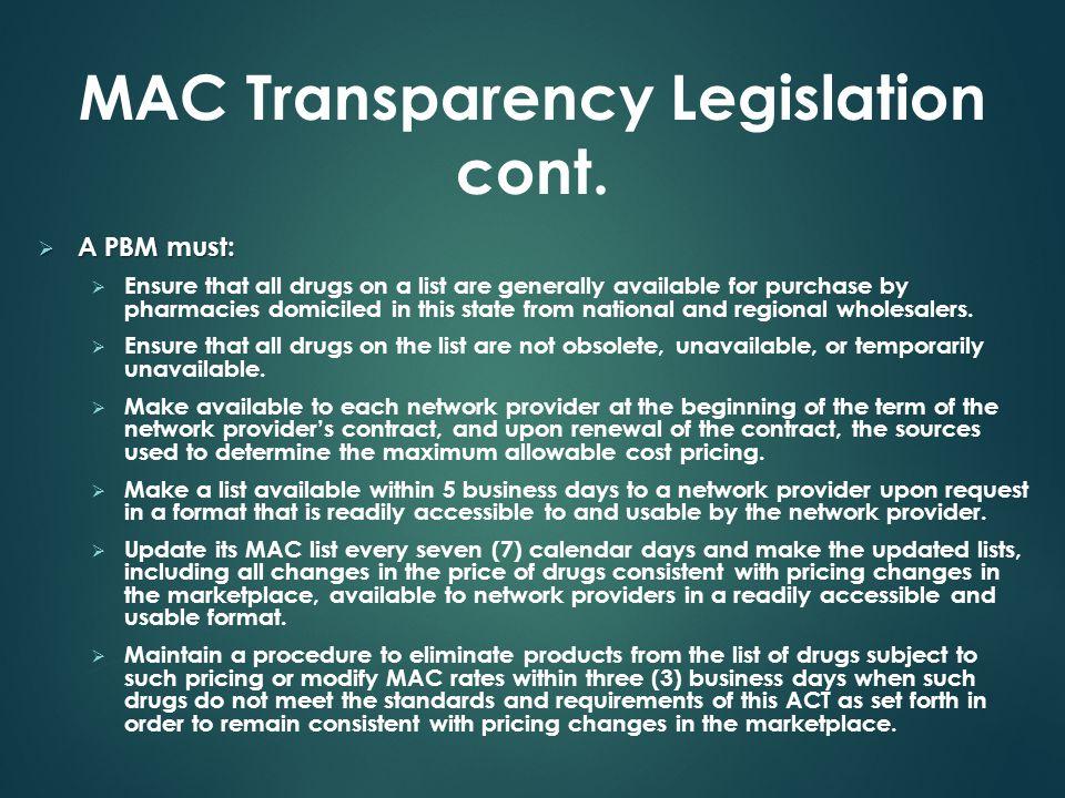 MAC Transparency Legislation cont.