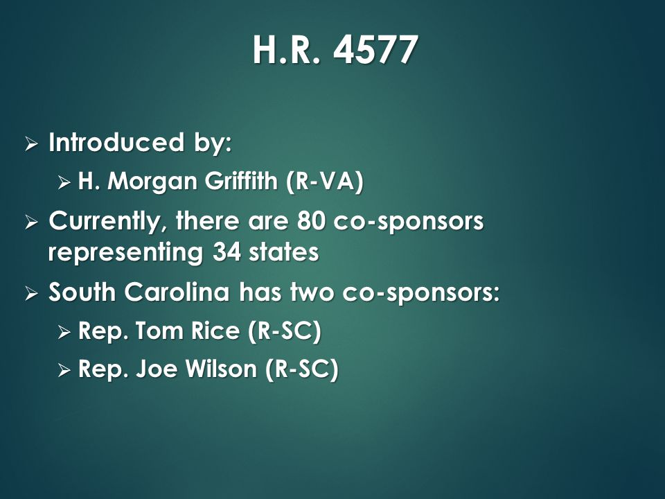 H.R. 4577  Introduced by:  H.