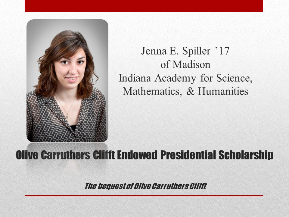 The Presidential Scholars Class of 2015 StudentHigh SchoolMajor Margie L.