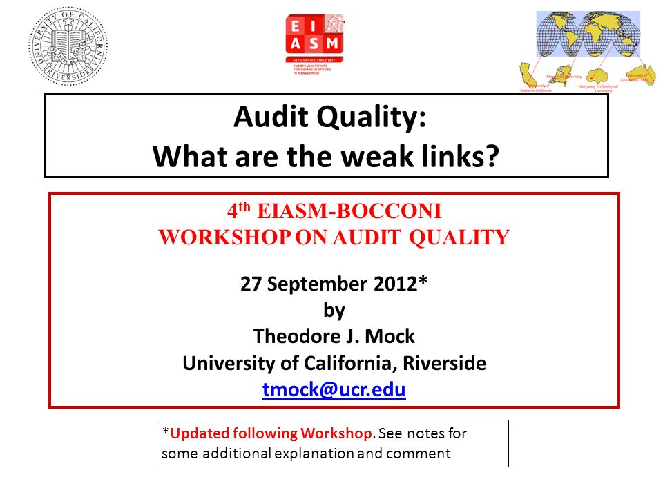 Audit Quality: What are the weak links.