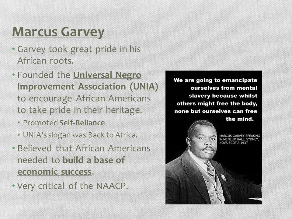 Marcus Garvey Garvey took great pride in his African roots.