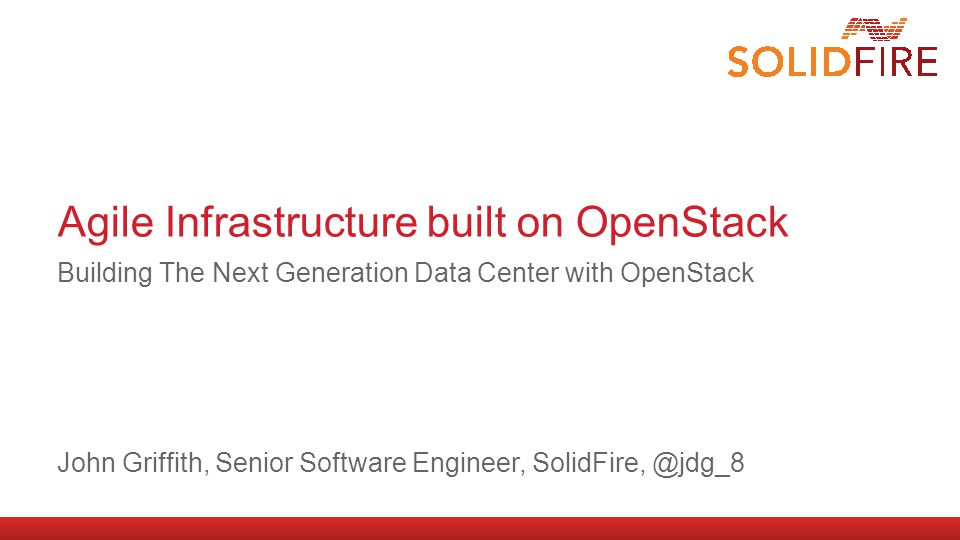 Block Storage in OpenStack / Cinder  Architected to provide traditional block-level storage resources to other OpenStack services  Presents persistent block-level storage volumes for use with OpenStack Nova compute instances  Manages the creation, attaching and detaching of these volumes between a storage system and different host servers