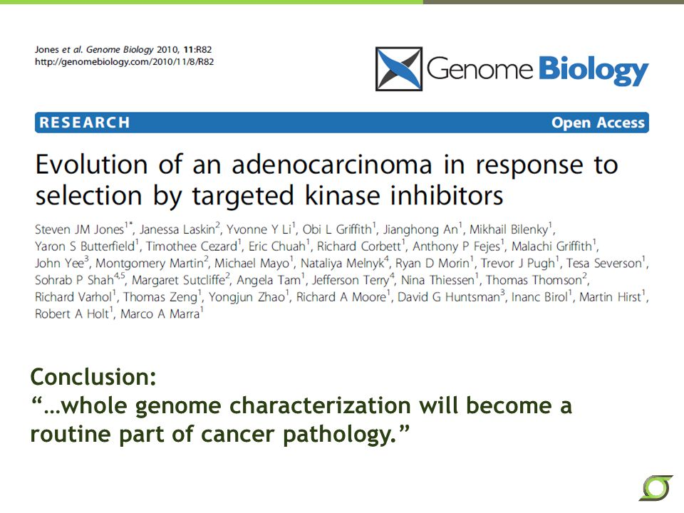 Conclusion: …whole genome characterization will become a routine part of cancer pathology.