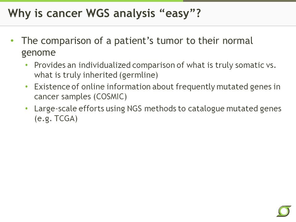 Why is cancer WGS analysis easy .