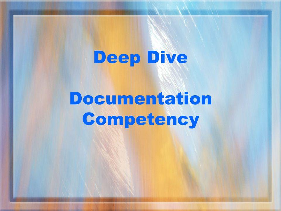 Deep Dive Documentation Competency