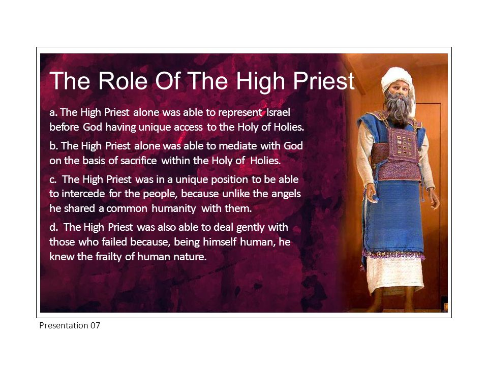 Presentation 07 The Role Of The High Priest a.