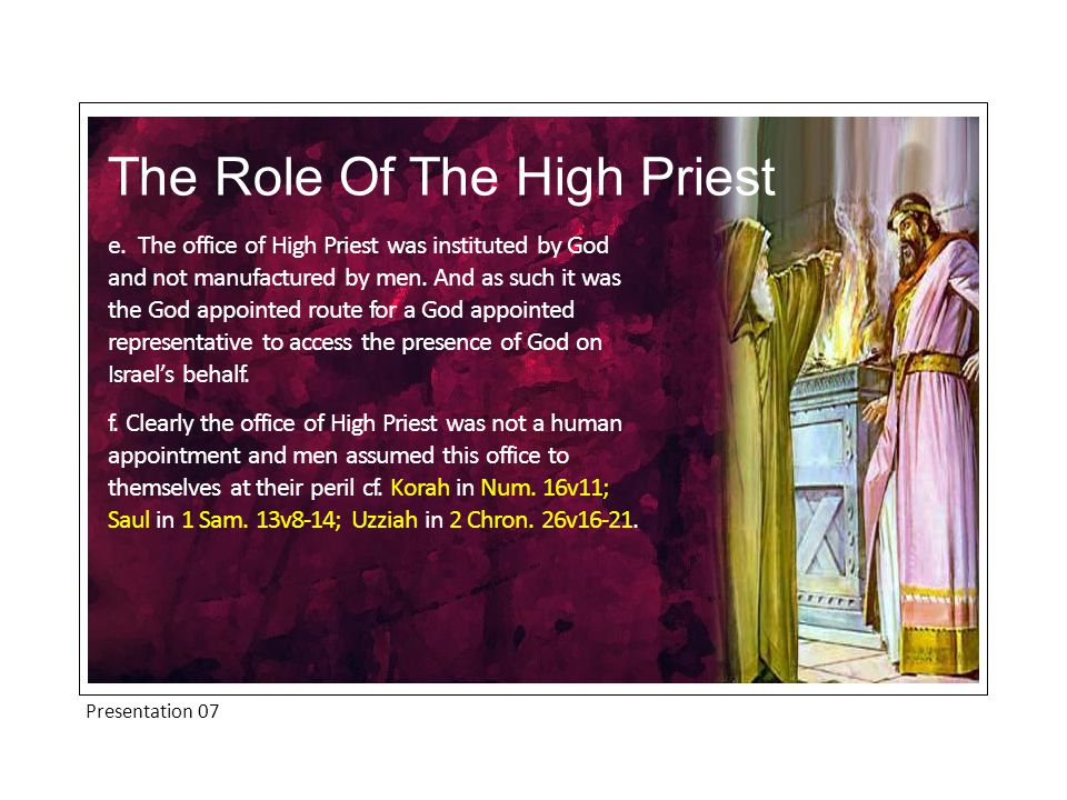 Presentation 07 The Role Of The High Priest e.