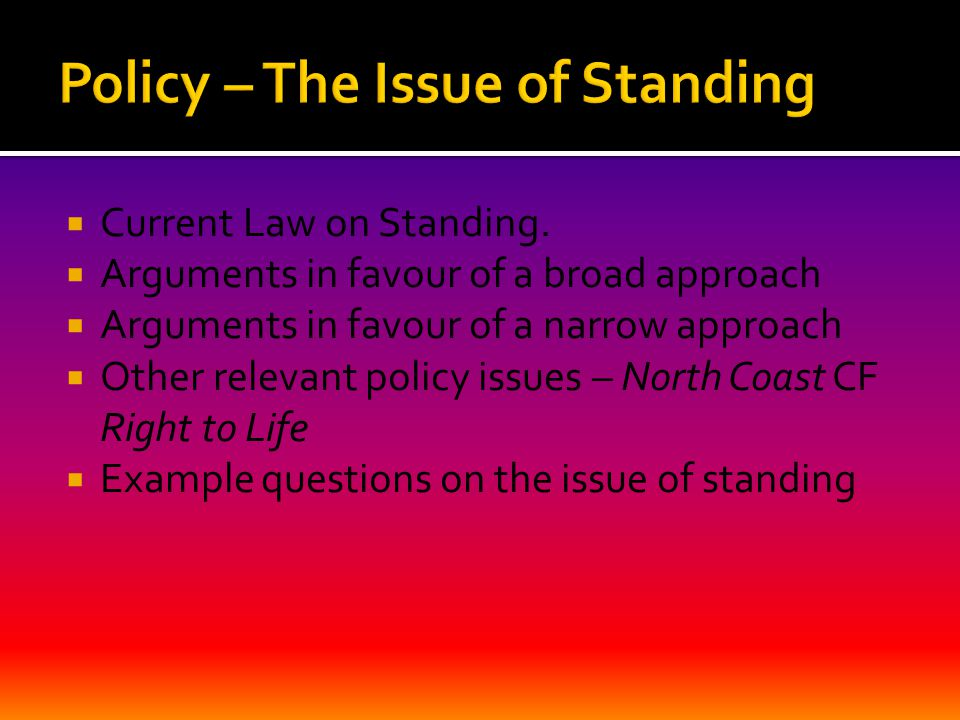  Current Law on Standing.