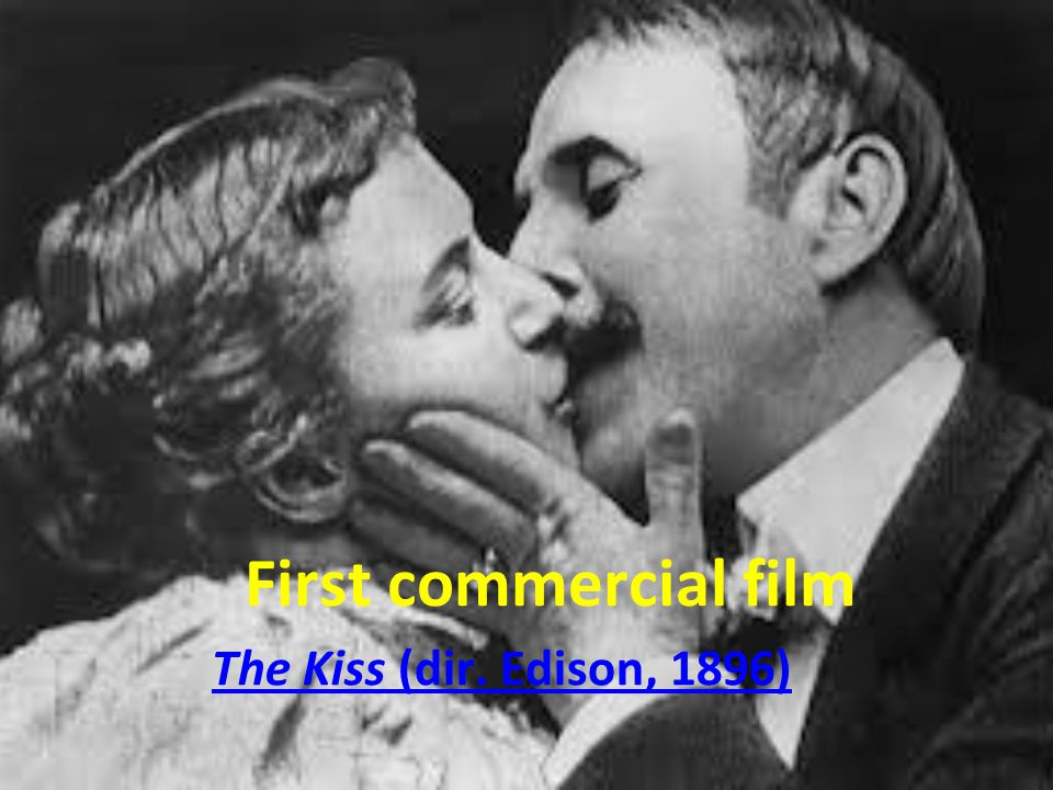 The Kiss (dir. Edison, 1896) First commercial film