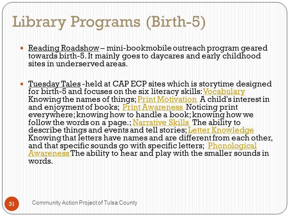 Library Programs (Birth-5) Reading Roadshow – mini-bookmobile outreach program geared towards birth-5.