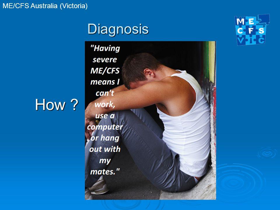 ME/CFS Australia (Victoria) Diagnosis How