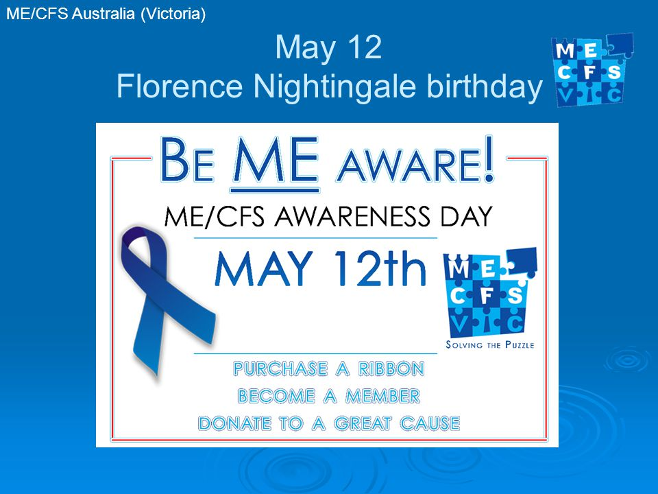 ME/CFS Australia (Victoria) May 12 Florence Nightingale birthday