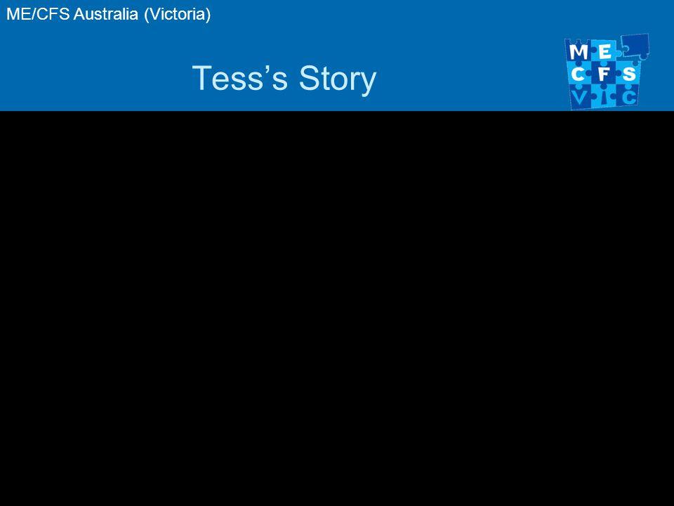 ME/CFS Australia (Victoria) Tess's Story