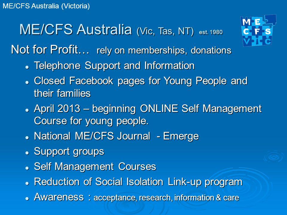 ME/CFS Australia (Victoria) ME/CFS Australia (Vic, Tas, NT) est.