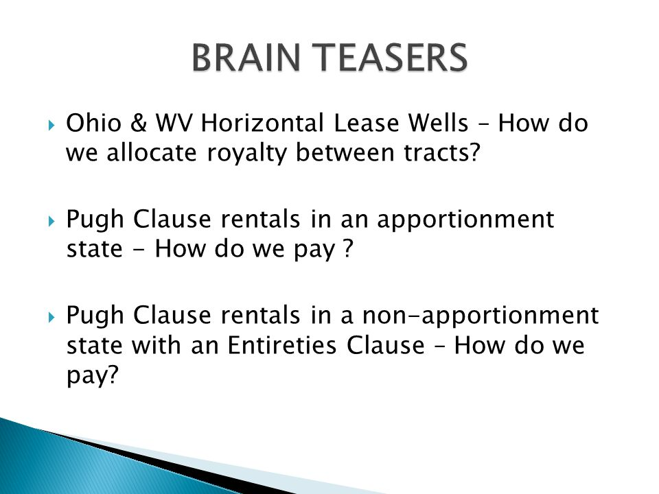  Ohio & WV Horizontal Lease Wells – How do we allocate royalty between tracts.