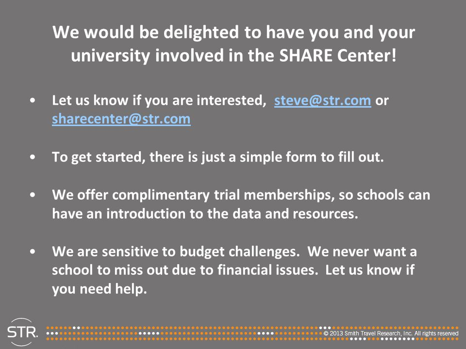 We would be delighted to have you and your university involved in the SHARE Center! Let us know if you are interested, steve@str.com or sharecenter@st