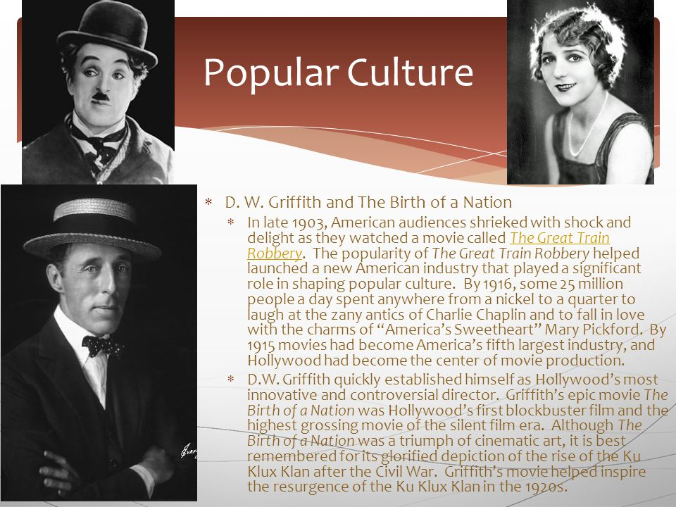  D. W. Griffith and The Birth of a Nation  In late 1903, American audiences shrieked with shock and delight as they watched a movie called The Great