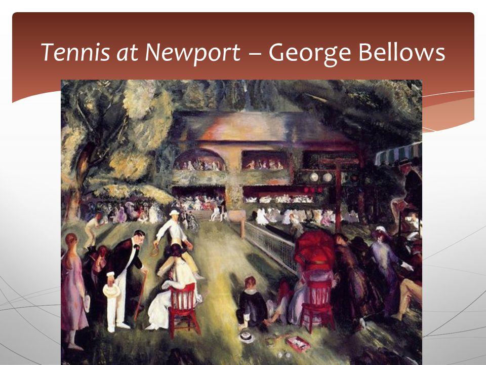 Tennis at Newport – George Bellows