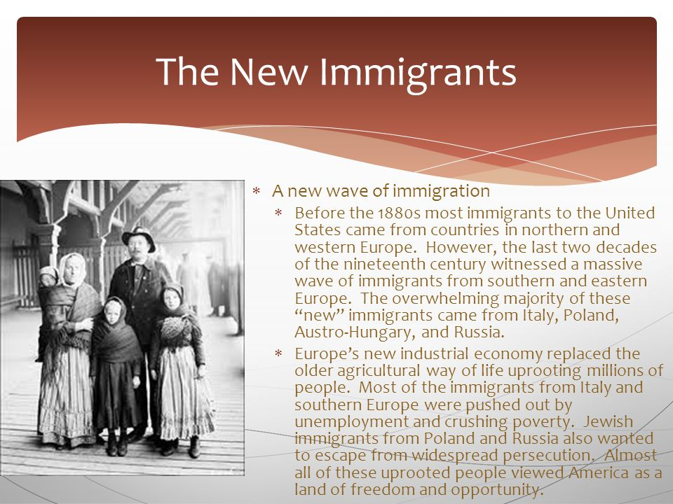  A hard new life  The overwhelming majority of the new immigrants settled in large cities in the northeast and midwest.