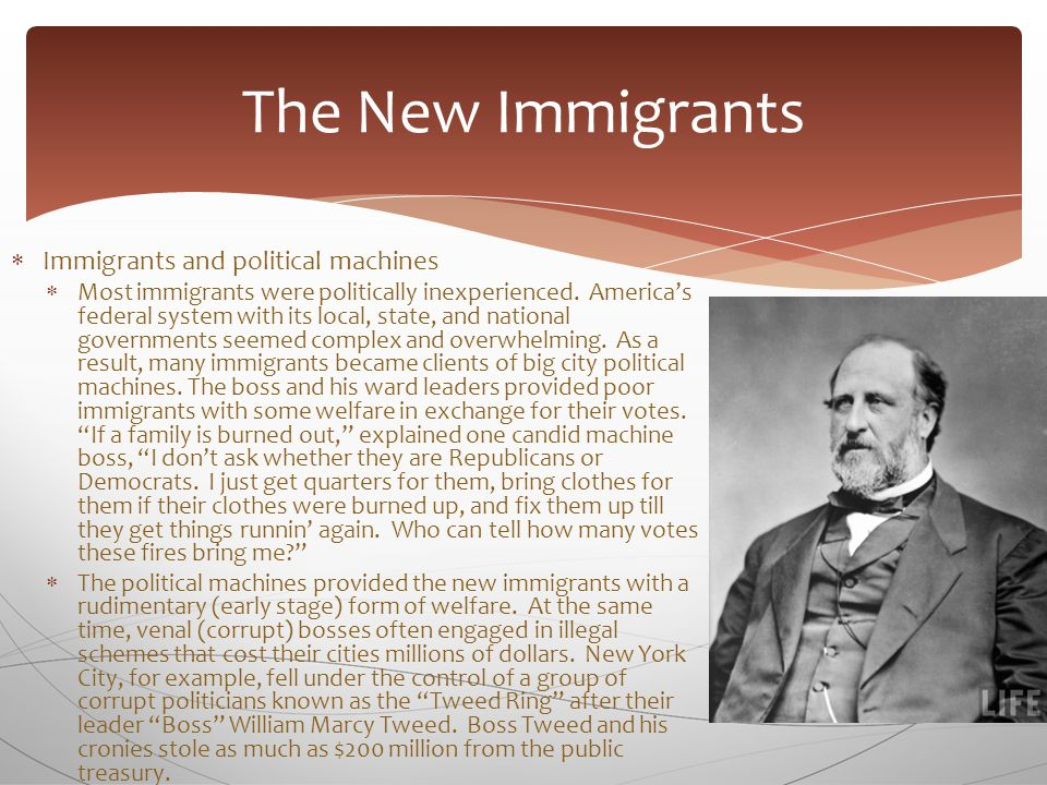  Immigrants and political machines  Tweed's reign of unbridled greed and theft finally came to an end from an unlikely source.