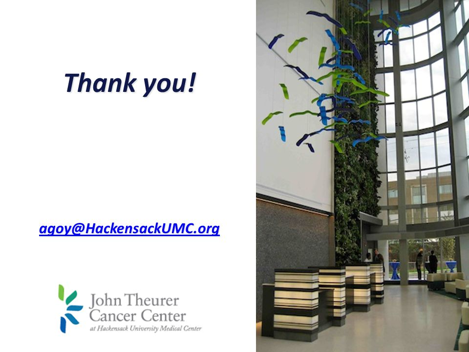 Thank you! agoy@HackensackUMC.org