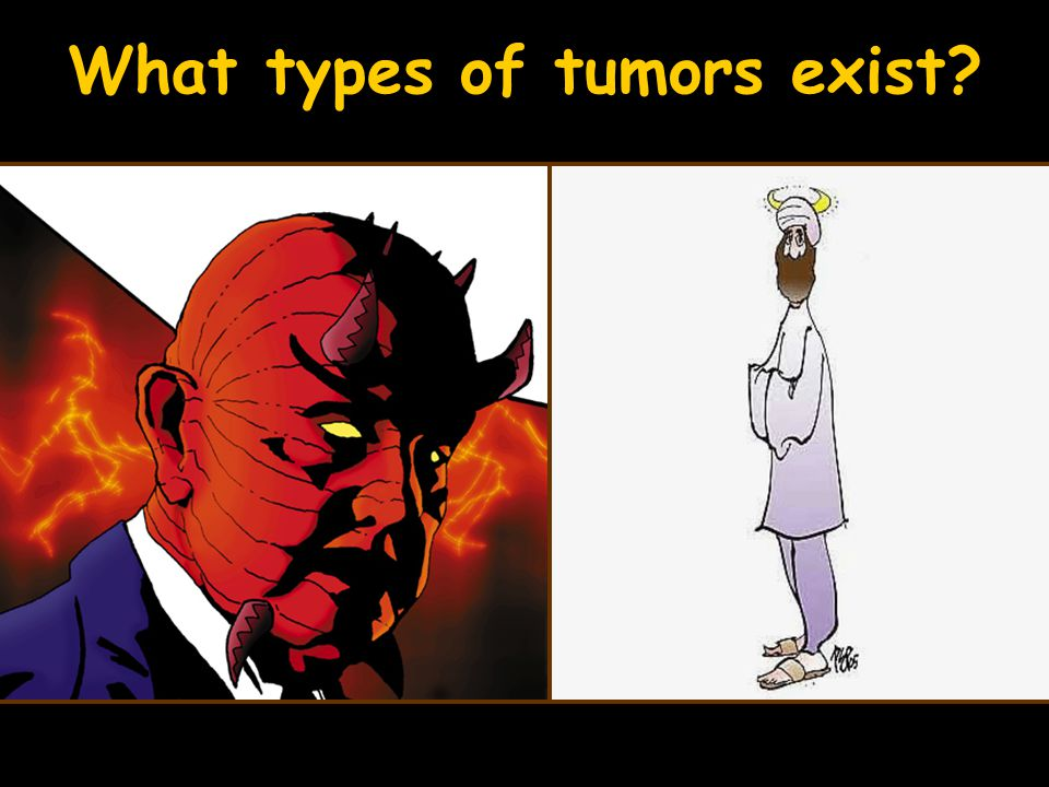 What types of tumors exist