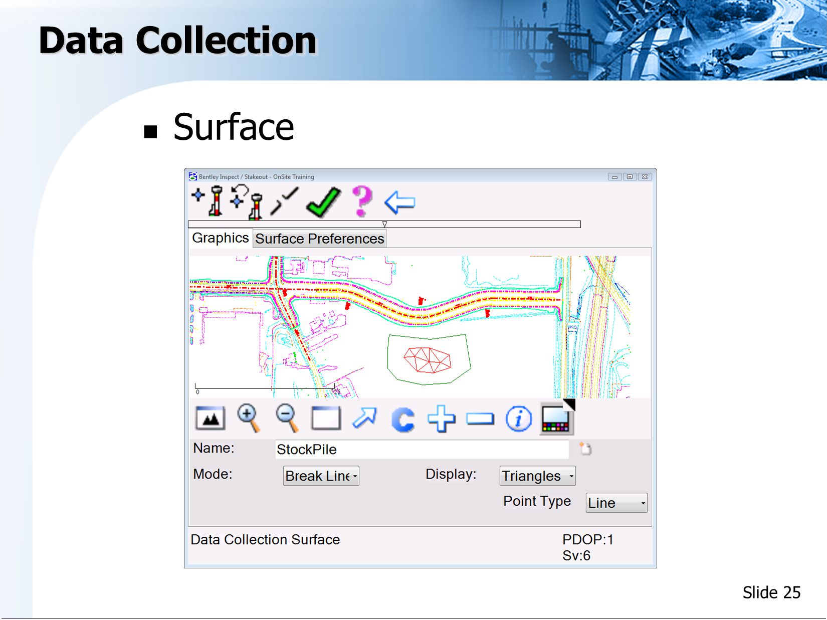 Slide 25 Surface Data Collection