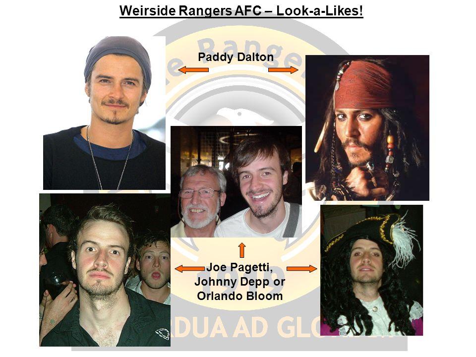 Weirside Rangers AFC – Look-a-Likes! Paddy Dalton Joe Pagetti, Johnny Depp or Orlando Bloom