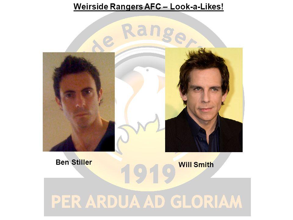 Weirside Rangers AFC – Look-a-Likes! Ben Stiller Will Smith