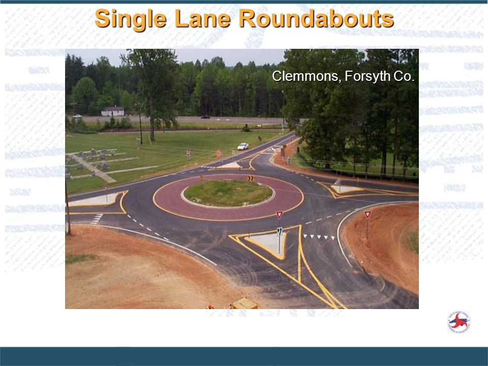 Clemmons, Forsyth Co. Single Lane Roundabouts