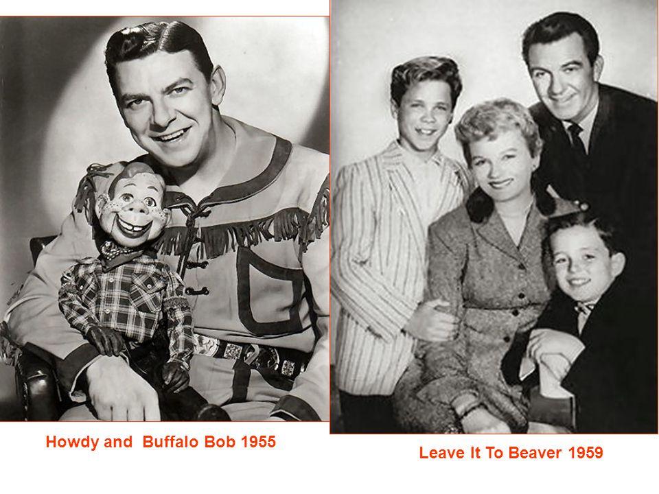 Howdy and Buffalo Bob 1955 Leave It To Beaver 1959