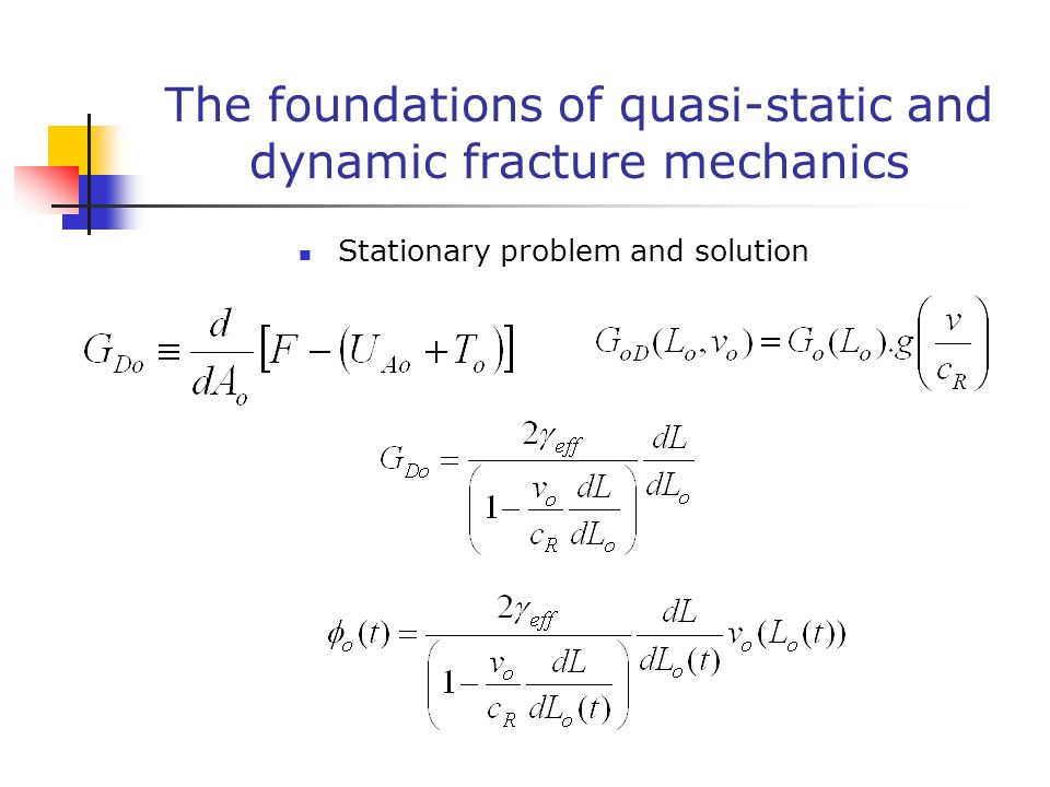 The foundations of quasi-static and dynamic fracture mechanics Stationary problem and solution