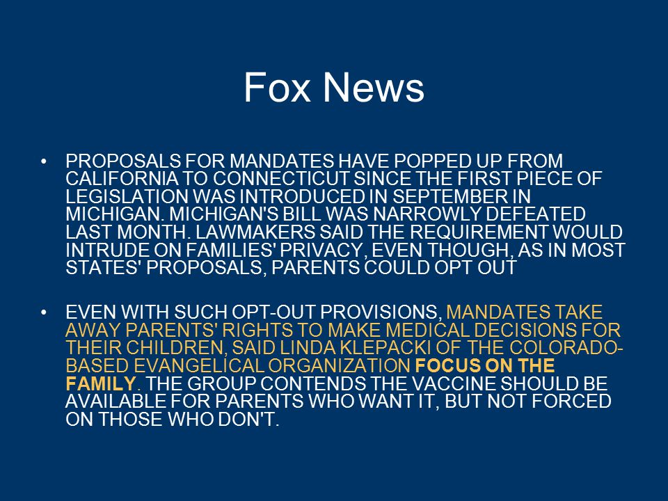 Fox News PROPOSALS FOR MANDATES HAVE POPPED UP FROM CALIFORNIA TO CONNECTICUT SINCE THE FIRST PIECE OF LEGISLATION WAS INTRODUCED IN SEPTEMBER IN MICHIGAN.