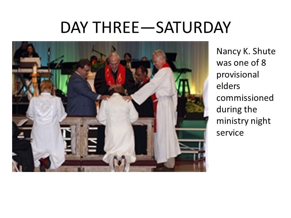 DAY THREE—SATURDAY Nancy K.