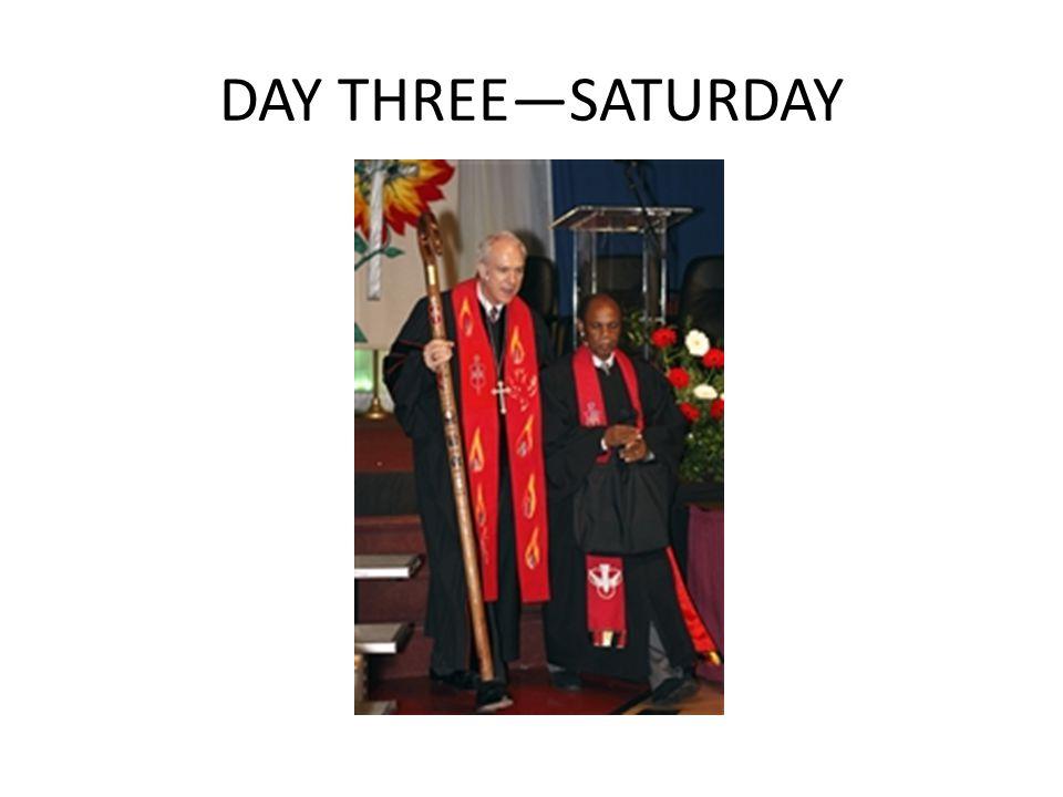 DAY THREE—SATURDAY