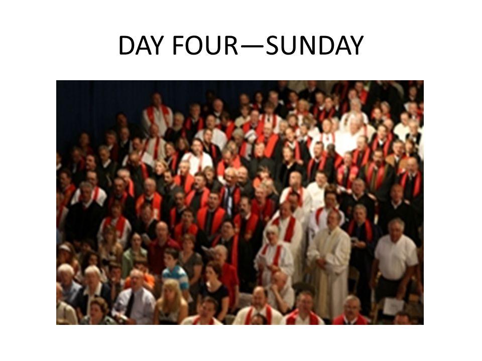 DAY FOUR—SUNDAY