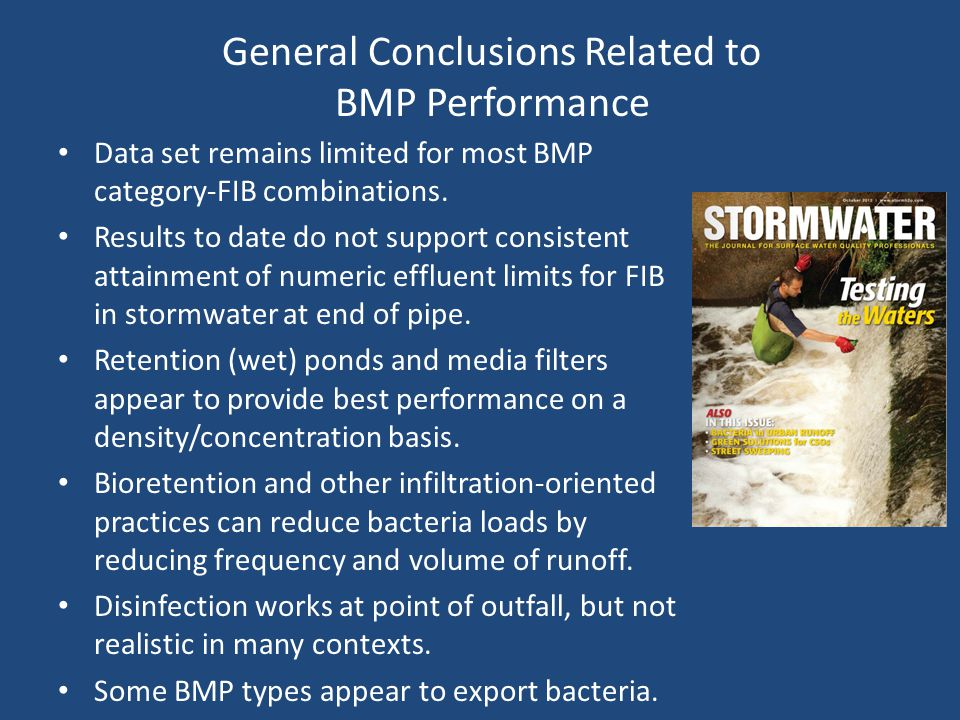 General Conclusions Related to BMP Performance Data set remains limited for most BMP category-FIB combinations.