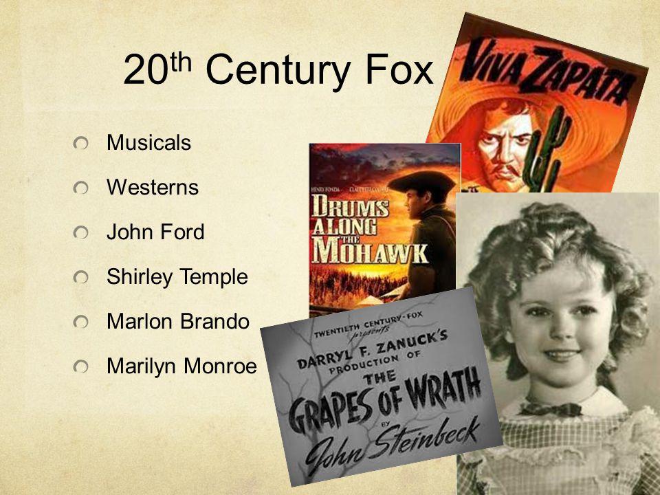 20 th Century Fox Musicals Westerns John Ford Shirley Temple Marlon Brando Marilyn Monroe