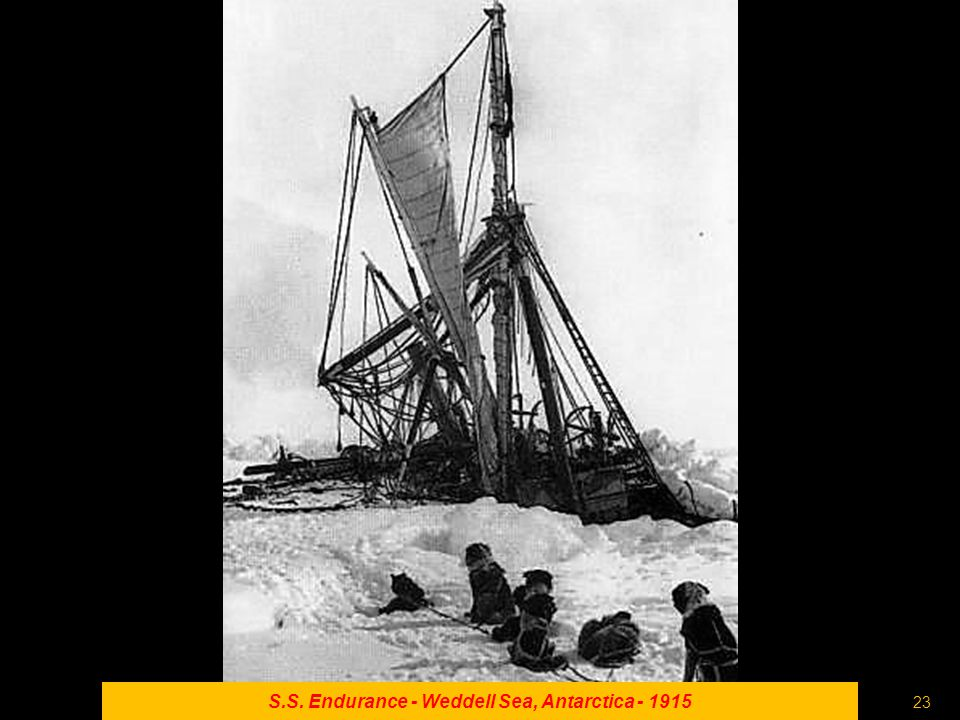 22 S.S. Endurance - Weddell Sea, Antarctica - 1915