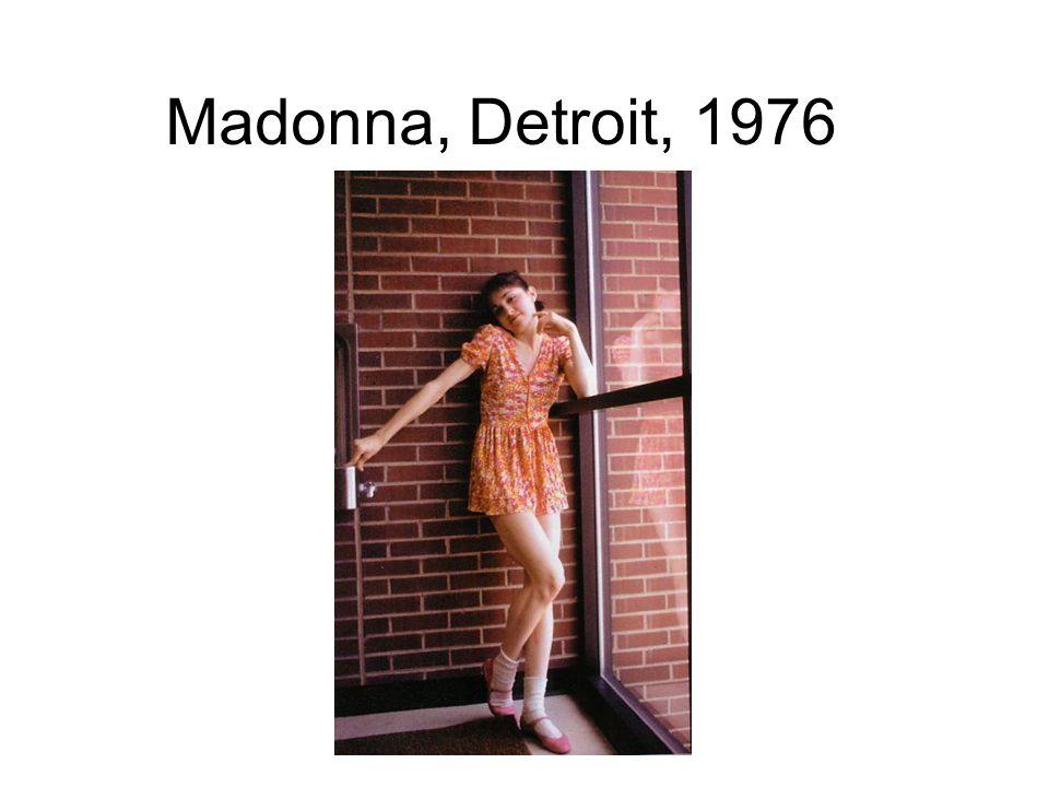 Madonna, Detroit, 1976