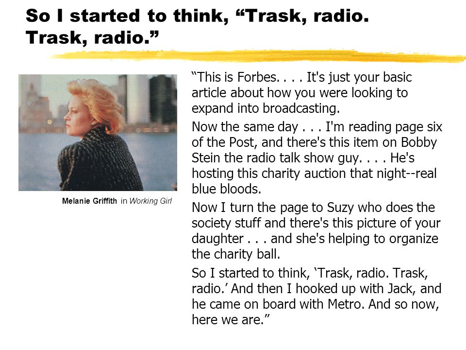 So I started to think, Trask, radio. Trask, radio. This is Forbes....