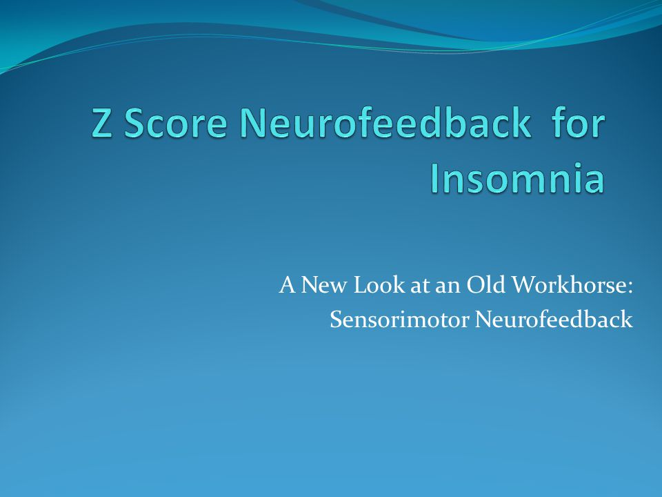 A New Look at an Old Workhorse: Sensorimotor Neurofeedback