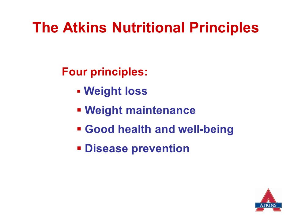 The Atkins Nutritional Principles  Weight Loss oBoth carbohydrate and fat provide fuel for the body's energy needs.