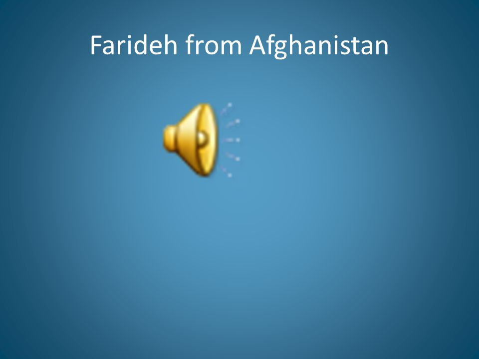 Farideh from Afghanistan