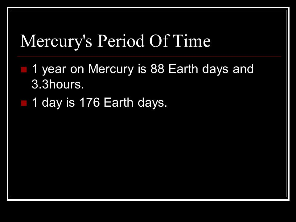 Mars Facts A year on Mars is 687 Earth days.A year on Mars is 687 Earth days.
