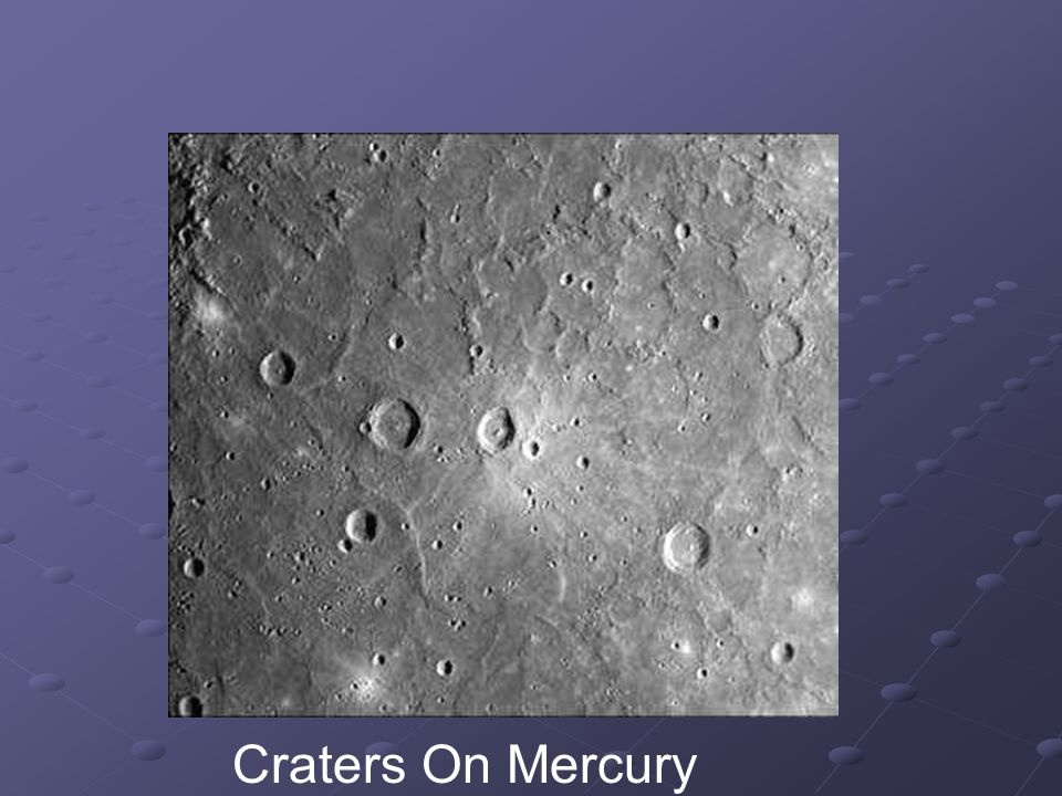 Mercury's Surface The surface is Rocky and covered with craters.