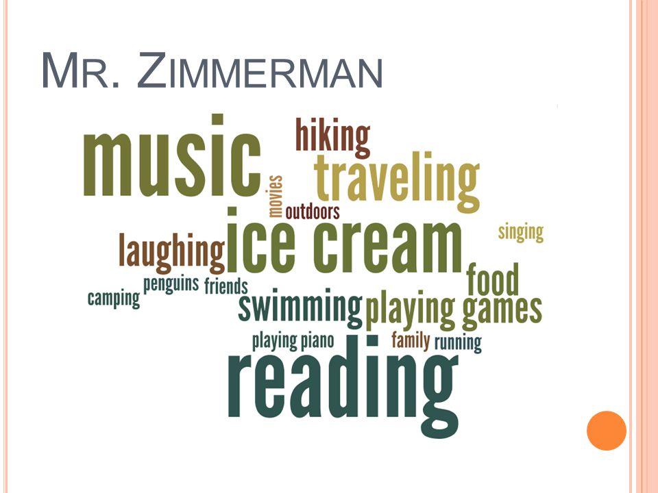 M R. Z IMMERMAN