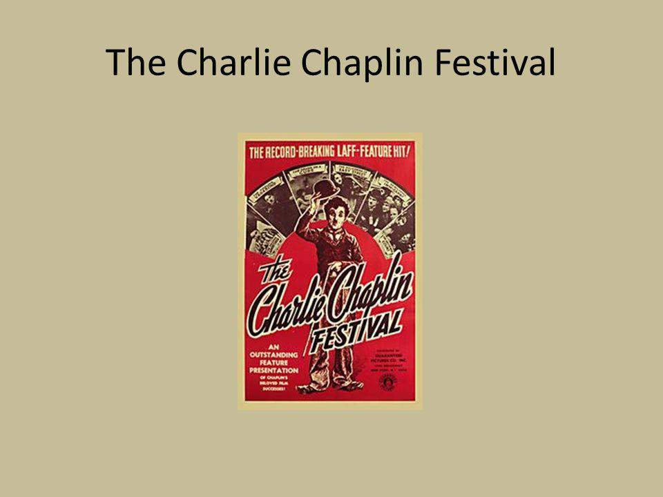 The Charlie Chaplin Festival